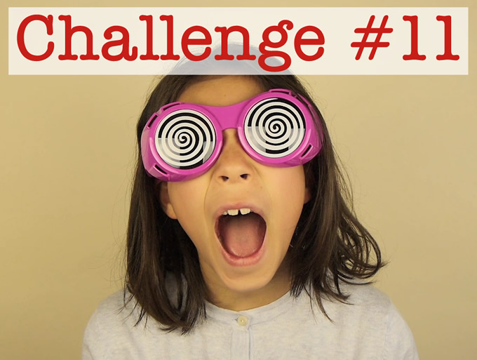 Challenge #11: Make Videos of Your Kids